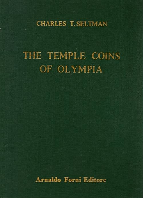 Ancient Coins - Seltman. The Temple Coins of Olympia.