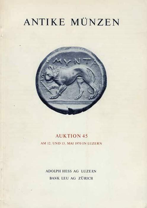 Ancient Coins - Hess-Leu Auktion 45: Antike Munzen, 12-13 May 1970.