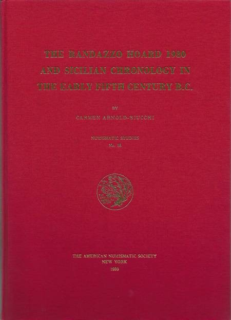 Ancient Coins - Randazzo.  The Randazzo Hoard 1980 and Sicilian Chronology in the Early 5th c. BC.