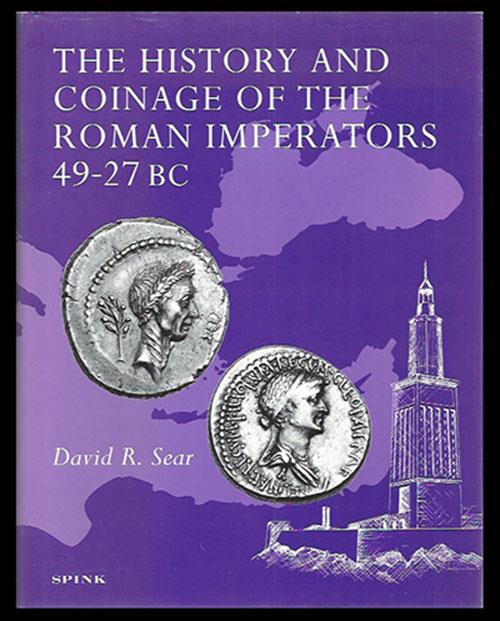 Ancient Coins - Sear, David R. The History and Coinage of the Roman Imperators, 49-27 BC.