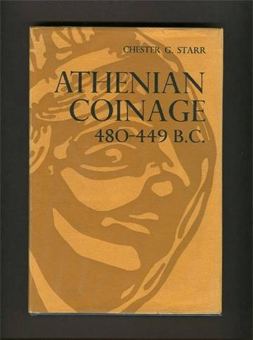 Ancient Coins - Starr. Athenian Coinage 480-449 BC.