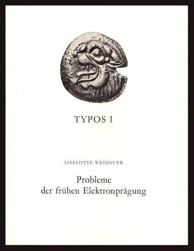 Ancient Coins - Weidauer. Problem der Fruhen Elektronpragung.