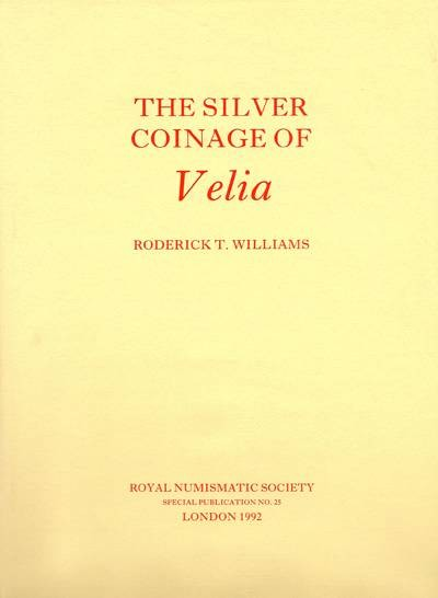 Ancient Coins - Williams. The Silver Coinage of Velia.