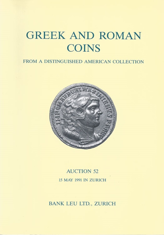 "Ancient Coins - Bank Leu. Auction 52: ""distinguished American collection"""