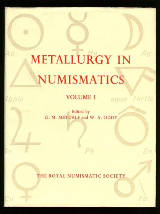 Ancient Coins - Metcalf & Oddy (eds). Metallurgy in Numismatics I