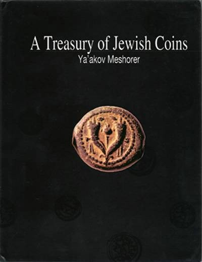Ancient Coins - Mesh. TJC: Treasury of Jewish Coins by Meshorer.