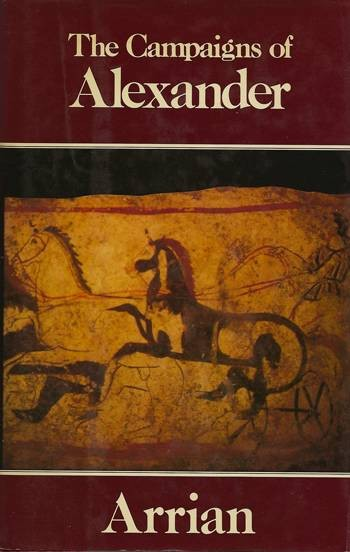 Ancient Coins - Arrian. The Campaigns of Alexander.