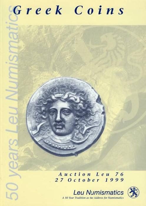 Ancient Coins - Leu Numismatics. Auction 76: Ancient Coins, 27 October 1999.