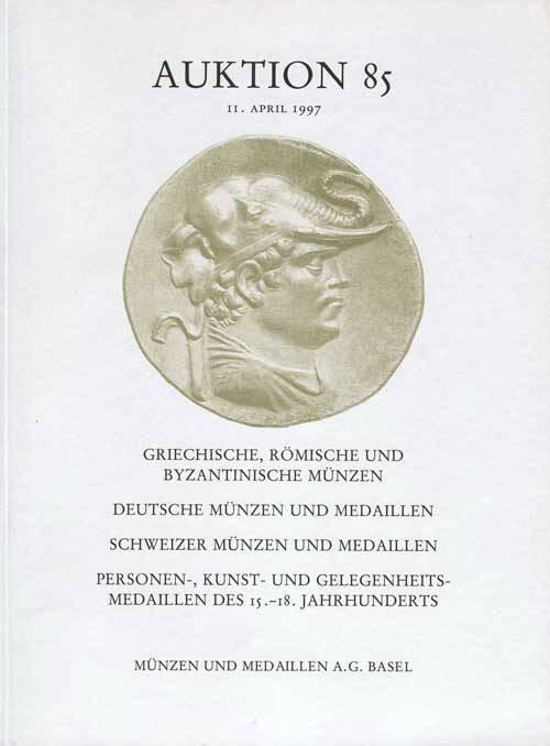 Ancient Coins - Munzen und Medaillen (Basel) Auktion 85, 11 April 1997