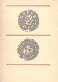 Ancient Coins - Boston: Catalogue of Greek Coins in the Museum of Fine Arts, Boston & supplement.