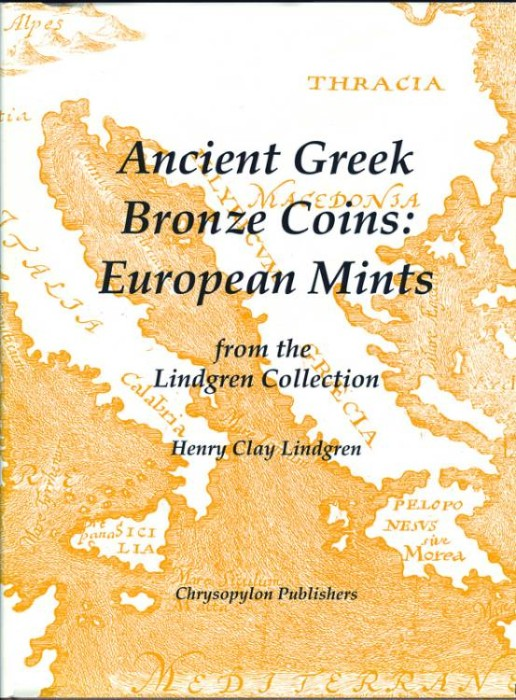 Ancient Coins - Lindgren II: Ancient Greek Bronze Coins: European mints (with price guide)