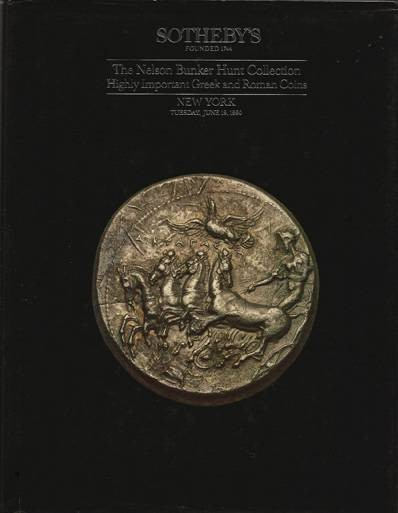 Ancient Coins - Sotheby's. The Nelson Bunker Hunt Collection I: Highly Important Greek and Roman Coins.