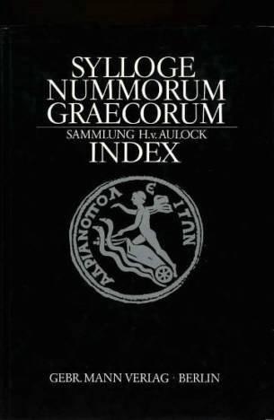 Ancient Coins - SNG von Aulock. Index to Sylloge Nummorum Graecorum Sammlung von Aulock.
