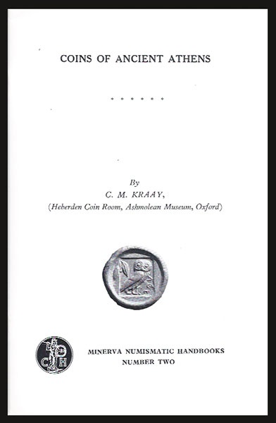 Ancient Coins - Kraay, C. M.  Coins of Ancient Athens.
