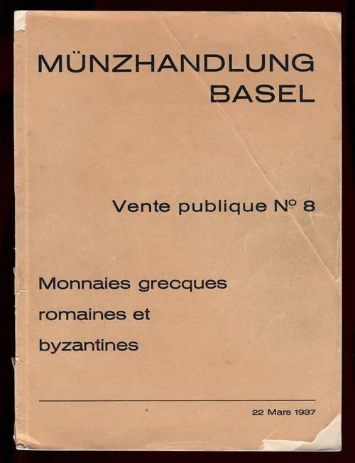 Ancient Coins - Munzhandlung Basel No. 8: Monnaies grecques, romaines et byzantines.