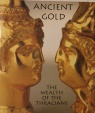Ancient Coins - Ancient Gold, The Wealth of the Thracians