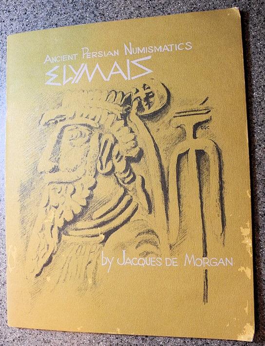 Ancient Coins - Book - Ancient Persian Numismatics by Jacques De Morgan