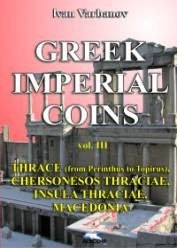 Ancient Coins -  GREEK IMPERIAL COINS     Ivan Varbanov Vol 3.Thrace (from Perinthus to Trajanopolis), Chersonesos Thraciae, Insula Thraciae, Macedonia - in English