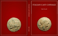 Ancient Coins - Italo Vechi - ITALIAN CAST COINAGE (Aes Grave) NEW 2013