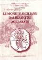 Ancient Coins - A. D'Andrea, G. Faranda, E. Vichi - SICILIAN COINS BY THE BYZANTINES TO THE ARABS