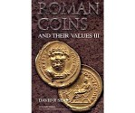 Ancient Coins - David Sear. Roman Coins and Their Values, Vol III, The Third Century Crisis and Recovery, A.D. 235-285
