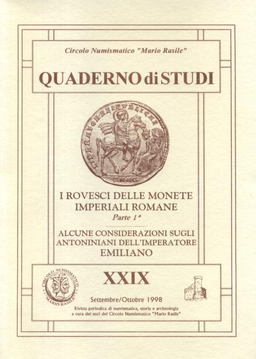 Ancient Coins -  Morello Andrea, I Rovesci delle monete Imperiali Romane (parte 1); Gataleta Antonello - Alcune considerazioni sugli Antoniniani dell'Imperatore Emiliano