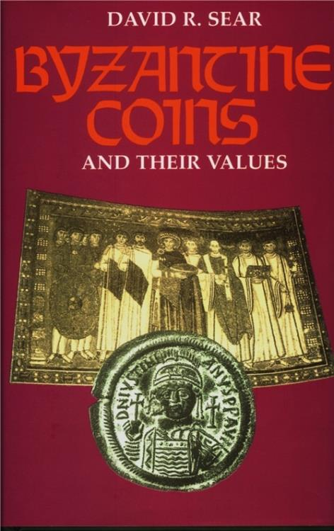 Ancient Coins - Sear D. Byzantine coins and their values, 2nd edition revised and enlarged