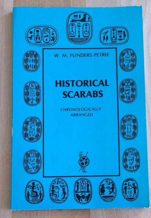 Ancient Coins - W. M Flinders Petrie - Historical Scarabs Chronologically Arranged