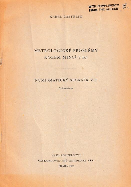 "Ancient Coins - Castelin K., Metrologicke problemy kolem minci s io. Reprinted from ""Numismaticky Sbornik VII"""