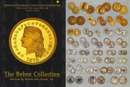 Us Coins - Auctions by Bowers and Merena - The Bebee Collection - ANA Convention, Atlanta, Georgia - August 26-29, 1987 PRL