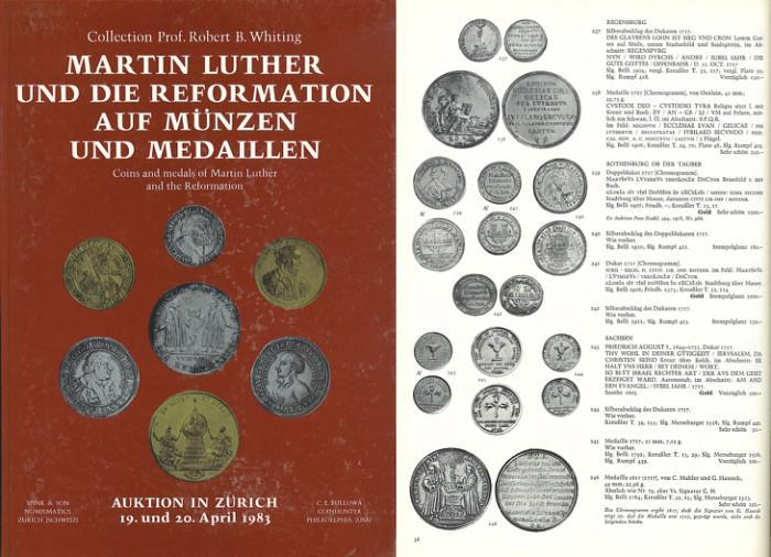 Ancient Coins - Martin Luther Und Die Reformation Auf Munzen Und Medaillen Coins and Medals of Martin Luther and the Reformation Collection of Prof. Robert B. Whiting - Auction Spink Bullowa 1983