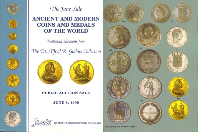 Ancient Coins - Stack's Public Auction Sale - Ancient & Modern Coins & Medals of the World featuring selections from The Dr.Alfred R. Globus Collection - June 8, 1999