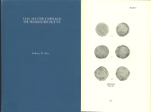 Us Coins - The Silver Coinage of Massachusetts by Sydney Noe