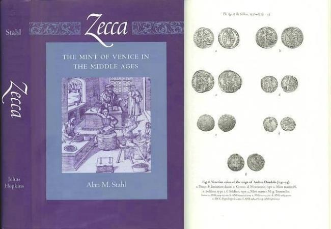 Ancient Coins - Zecca: The Mint of Venice in the Middle Ages (Published in Association With the American Numismatic Society) by Alan M. Stahl