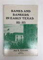 Ancient Coins - Banks and Bankers in Early Texas 1835-1875 by Joe E. Ericson