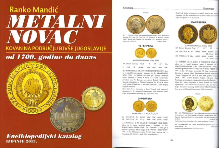 Ancient Coins - Coin Catalog of the Countries of Former Yugoslavia 1700 to Date by Ranko Mandic - Just Published 2013