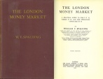 Ancient Coins - The London Money Market; A Practical Guide to What It Is, Where It Is, and the Operations Conducted in It by William Frederick Spalding (1924)