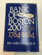 Ancient Coins - Bank of Boston 200: A History of New England's Leading Bank 1784-1984 by Ben Ames Williams, Jr.