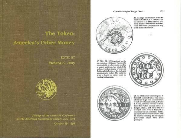 US Coins - The Token: America's Other Money COAC Proceedings No. 10 edited by Richard G. Doty - Ex Bruce R. Brace Library