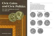 Ancient Coins - Civic Coins and Civic Politics in the Roman East AD 180-275 by Keneth Harl