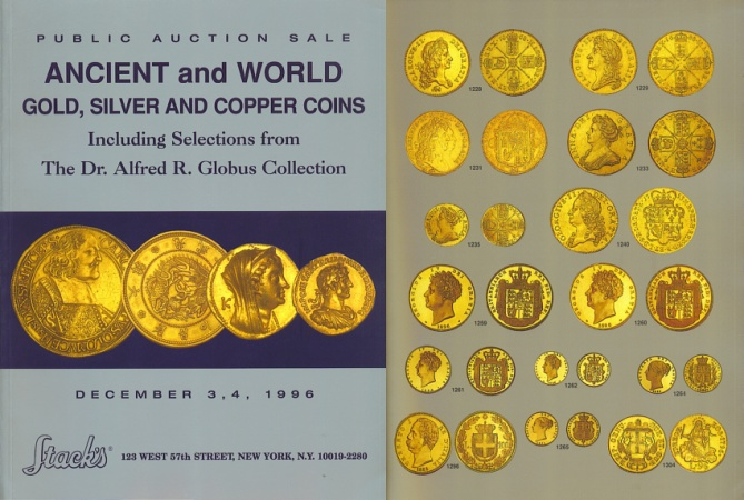 Ancient Coins - Stack's Public Auction Sale - December 3, 4, 1996 - Selections from the Dr. Alfred R. Globus Collection - Ancient and World Gold, Silver and Copper Coins