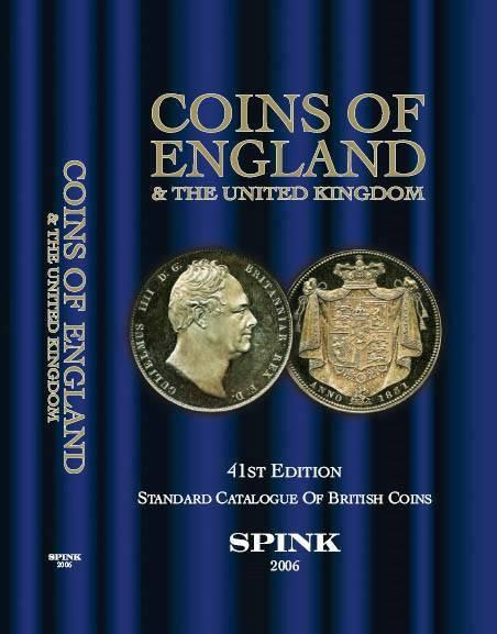 Coins of England and the United Kingdom 2006 Standard Catalogue of British  Coins