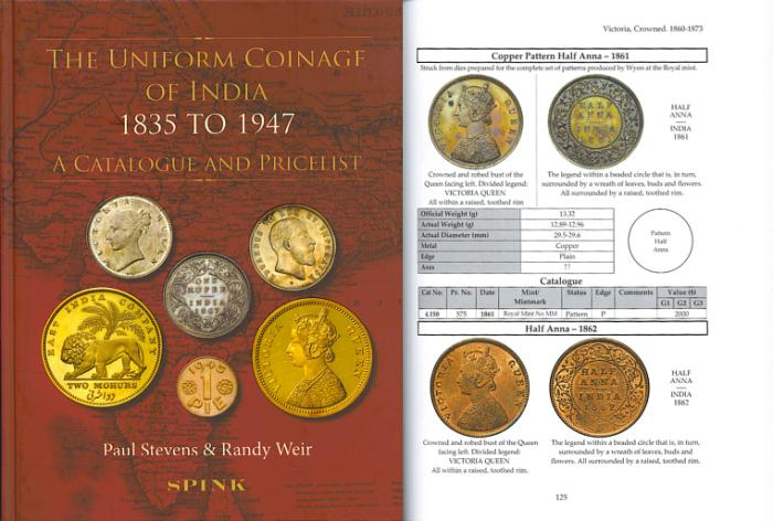 Ancient Coins - THE UNIFORM COINAGE OF INDIA 1835 – 1947 A Catalogue and Price List by Paul Stevens and Randy Weir
