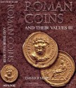Ancient Coins - ROMAN COINS AND THEIR VALUES Volume III by David R. Sear - The Third Century Crisis and Recovery, A.D. 235-285 (The Accession of Maximus to the Death of Carinus)