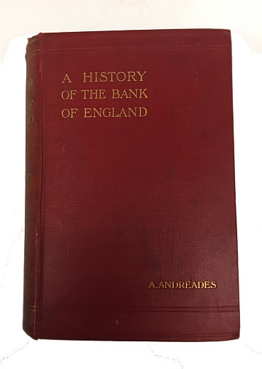 World Coins - A History of the Bank of England by A. Andreades