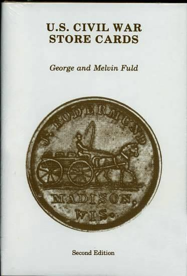 US Coins - U.S. Civil War Store Cards by George and Melvin Fuld