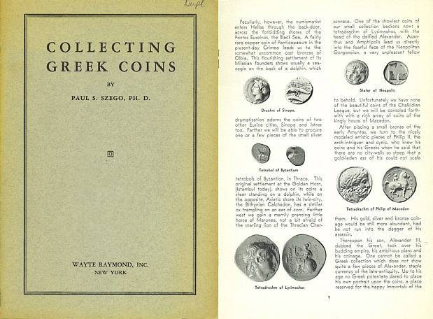 Ancient Coins - Collecting Greek Coins by Paul S. Szego, PH.D. 1937