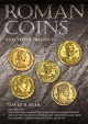 Roman Coins and their Values Volume V The Christian Empire The Later Constantinian Dynasty & the Houses of Valentinian & Theodosius & their Successors Constantine II - Zeno 337—491