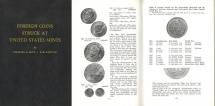 Us Coins - Foreign Coins Struck at United States Mints by Charles G. Altz and E.H. Barton