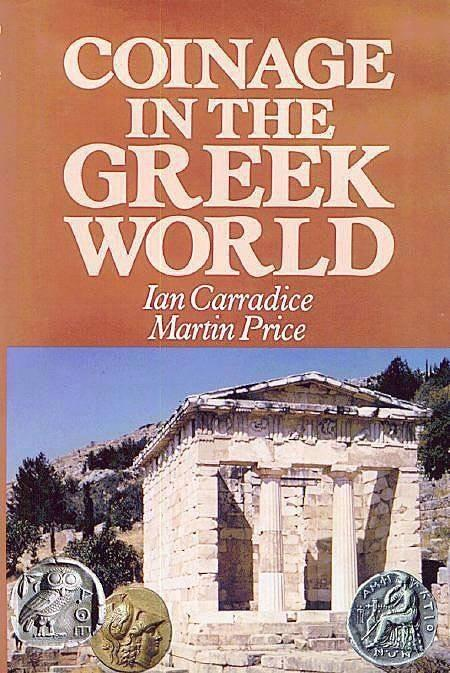 Ancient Coins - Coinage in the Greek World by Ian Carradice & Martin J. Price - Original Edition